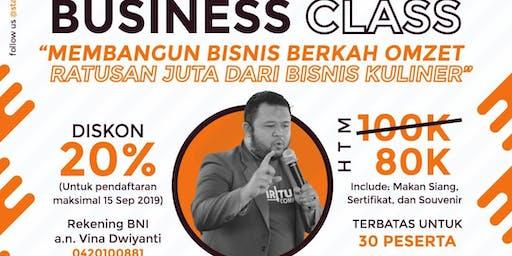 BusinessClass: Membangun Bisnis Berkah Omset Ratusan Juta di Bisnis Kuliner