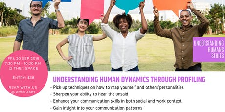 UNDERSTANDING HUMAN DYNAMICS THROUGH PROFILING tickets