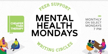 Mental Health Monday: Peer Support Writing Circle tickets
