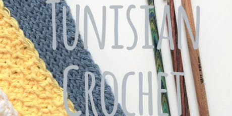 Tunisian Crochet tickets