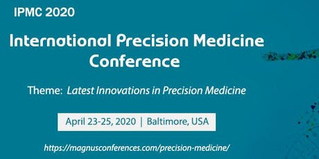 International Precision Medicine Conference tickets