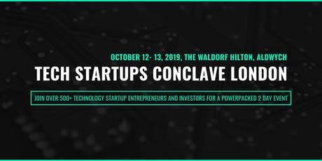 Tech Startups Conclave London tickets