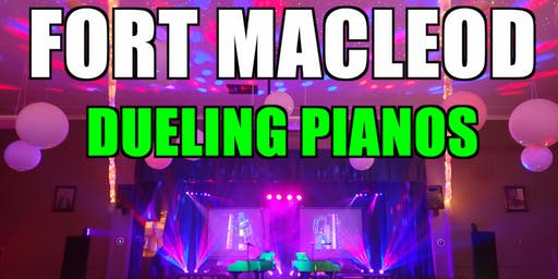 Fort MacLeod Dueling Pianos Extreme- Burn 'N' Mahn All Request Show