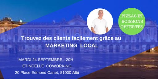 TROUVEZ DES CLIENTS SIMPLEMENT GRACE AU MARKETING DIGITAL LOCAL