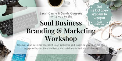 Soulful Authentic Branding and MarketingSoul Brand and Marketing Workshop