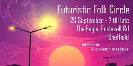 Futuristic Folk Circle tickets