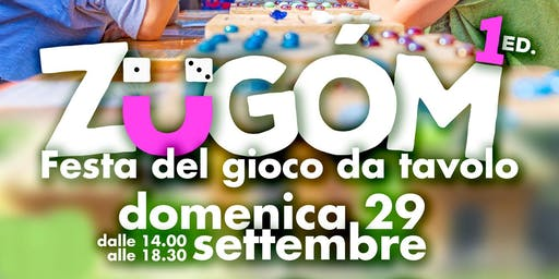 ZÜGOM: Festa del gioco da tavolo