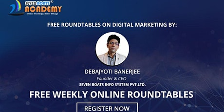 Free Digital Marketing Online Roundtable #7 tickets