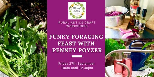 Funky Foraging Feast with Penney Poyzer