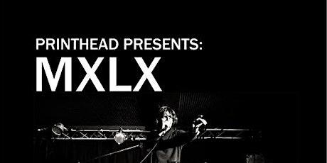 MXLX tickets