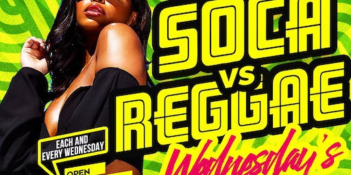 SOCA VS REGGAE WEDNESDAYS @ HOOKAH UP LOUNGE