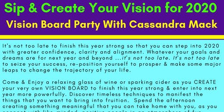 Create, Prosper & Sip Vision Board Party with Cassandra Mack tickets