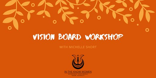 Vision Board Workshop With Michelle Short