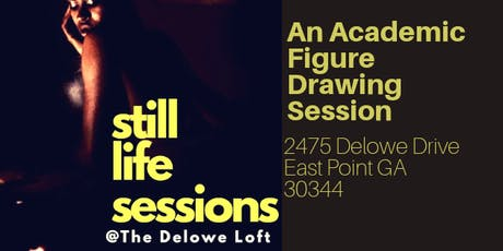 Still Life Sessions @ The Delowe Loft tickets