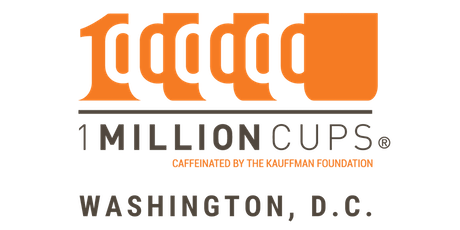 1 Million Cups Washington, D.C 11/06/2019 - Presenting: The Johnathan Rick Group tickets
