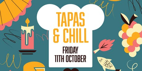 Tapas and Chill Evening. Tapas and Live Music Event tickets