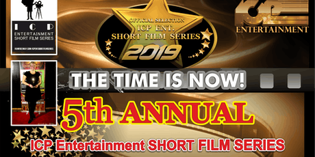 5th Annual Icp Entertainment Short Film Series tickets