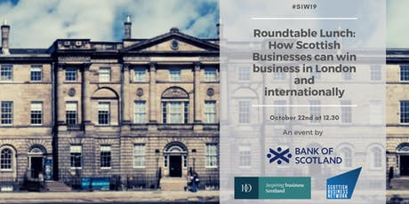 How Scottish Businesses can win business in London and internationally tickets