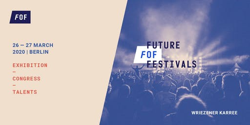 FUTURE OF FESTIVALS