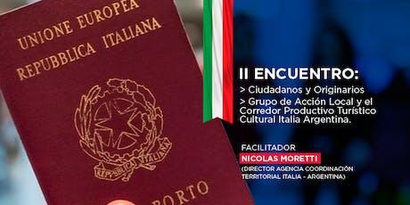 II Encuentro Ciudadanía Italiana y originarios. Grupo de Acción Local-GAL entradas