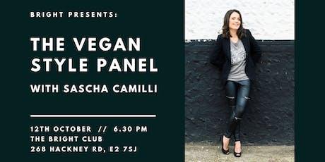 BRIGHT presents Sascha Camilli's Vegan Style Panel tickets