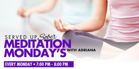 Meditation Monday - Curated for the sober and sober curious tickets