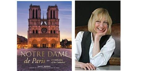 Kathy Borrus: Notre Dame de Paris: A Celebration of the Cathedral tickets