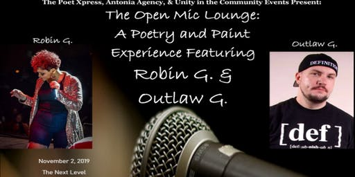 The Open Mic Lounge: A Poetry & Paint Experience Ft. Robin G. & Definition