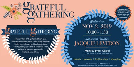 Grateful Gathering 2019 by Women United-Together in Christ tickets