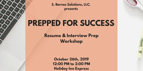Prepped For Success: Resume & Interview Workshop tickets