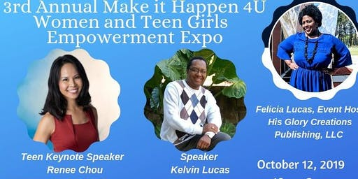 Make it Happen 4U! Women and Teen Girls Empowerment Expo