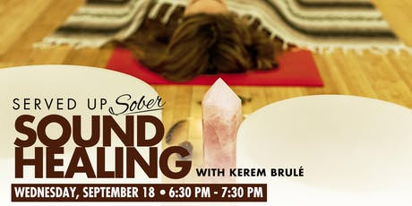 Sound Healing - Curated for the sober and sober curious tickets