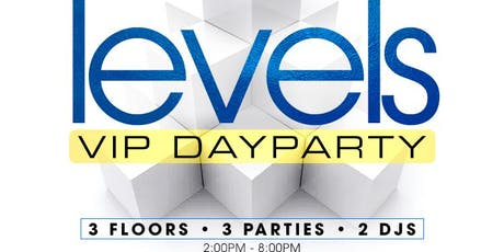 LEVELS GHOE VIP DAYPARTY @ ONE 17 SOFABAR & LOUNGE-  3 FLOORS, 3 PARTIES, 1 ROOF! #GHOE #NCAT tickets