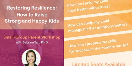 Restoring Resilience : How to Raise Strong and Happy Kids