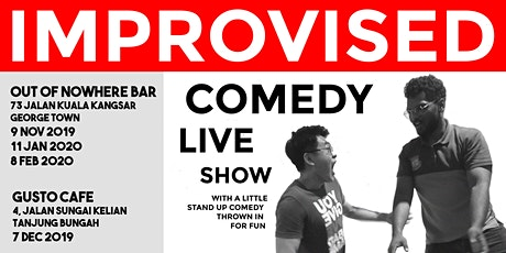 IMPROVISED COMEDY 11 JAN 2020 - LIVE SHOW tickets