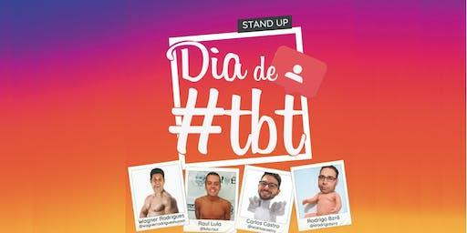 Dia de #Tbt - Stand Up