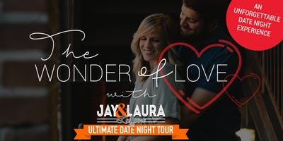 The Wonder of  Love  ~ A marriage  event with Jay & Laura Laffoon