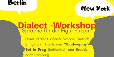 Dialect-Workshop mit Simone Dietrich Tickets