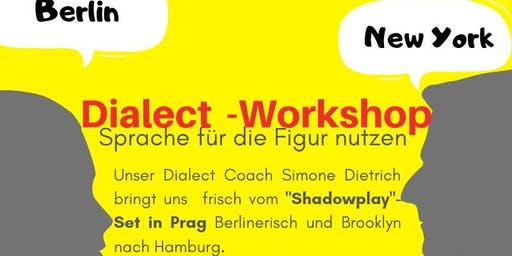 Dialect-Workshop mit Simone Dietrich