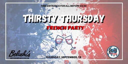 """Thirsty Thursday"" French Party"