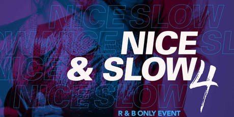 Nice & Slow tickets