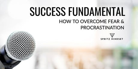 SUCCESS FUNDAMENTAL LIMERICK| How to overcome fear and procrastination  tickets