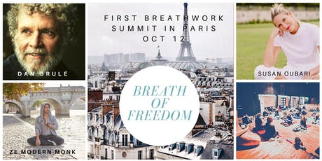 1st Paris Breathwork Summit by EthosFlow feat. Dan Brulé & Breathe in Paris by Susan Oubari billets