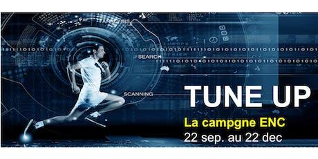 TUNE UP : La campagne ENC billets