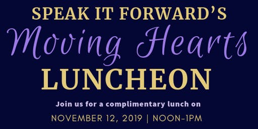 Speak It Forward's Moving Hearts Luncheon