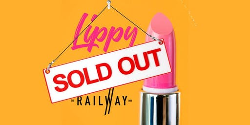 Lippy @ The Railway Inn - SOLD OUT