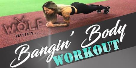 W.O.L.F Presents Bangin' Body Workout with Carina X Swole tickets
