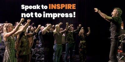 The Art of Public Speaking  - Speak to inspire, not to impress!
