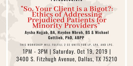 So Your Client Is a Bigot?: Ethics of Addressing Prejudiced Patients tickets