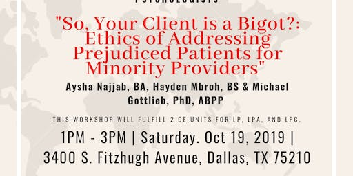 So Your Client Is a Bigot?: Ethics of Addressing Prejudiced Patients